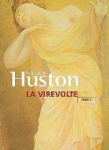 La virevolte - Nancy Huston