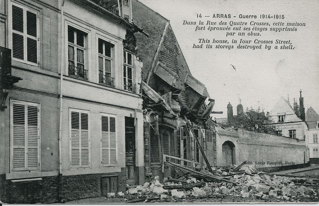 Ces cartes postales décrivent le long calvaire vécut par les Arrageois. Une énumération de noms de rues meurtries ; pas un quartier de la ville n'est épargné... (source : collection Noël-Jean Plouhinek).