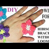 How to make HIBISCUS BRACELET with two forks. Without loom. diy. HIBISCUS RING