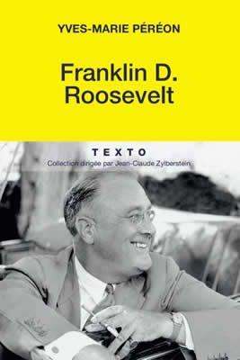Franklin D. Roosevelt de Yves Marie Pereon