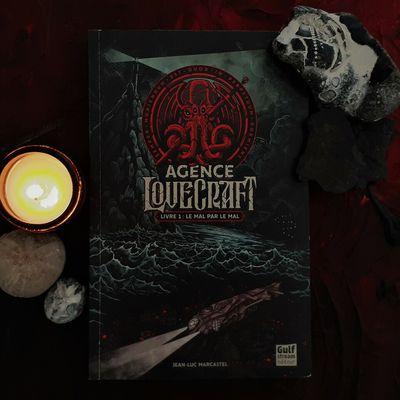 Jean-Luc Marcastel, Agence Lovecraft - tome 1 : Le Mal par le Mal, Éditions Gulf Stream, 9 septembre 2021
