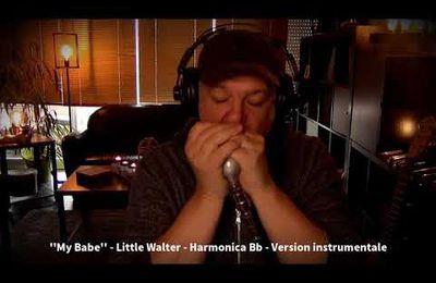 My Babe - Little Walter - Harmonica Bb - Paul Lassey (version instrumentale)