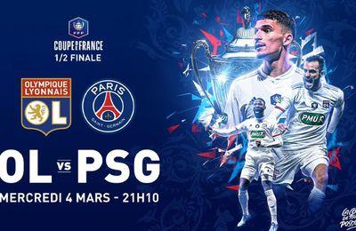[Foot] Lyon / Paris SG (1/2 Finale Coupe de France) ce mercredi sur France 2 et Eurosport 2 !