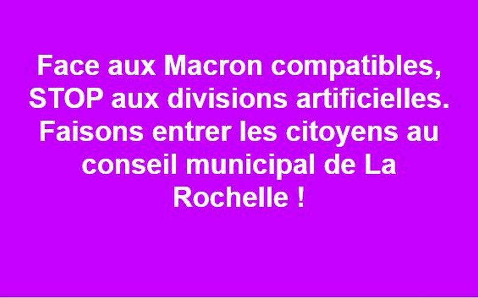 APPEL aux rochelais qui ne veulent pas donner les clefs aux Macron compatibles locaux !