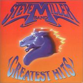 Steve Miller Band - Greatest Hits