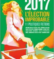2017, l'élection improbable