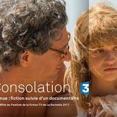 Diffusion ce mardi sur France 3 de l'adaptation du livre La consolation, de Flavie Flament. - Leblogtvnews.com