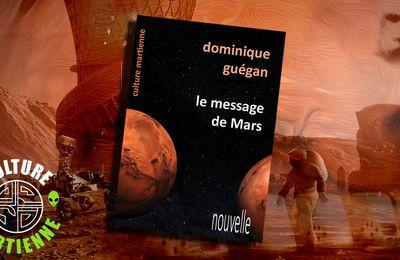 📜 [TEXTE EN LIGNE] DOMINIQUE GUÉGAN - LE MESSAGE DE MARS (2020)