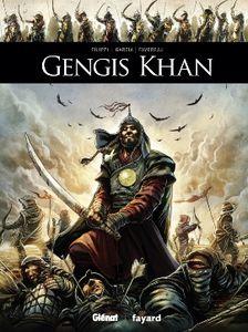 Gengis Khan de Denis-Pierre Filippi et Manuel Garcia chez Glénat