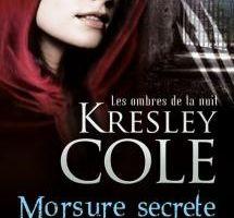 Les ombres de la nuit tome 1 : Morsure secrète de Kresley COLE
