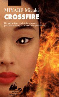 LucilleAnne présente Crossfire, de Miyuki Miyabe