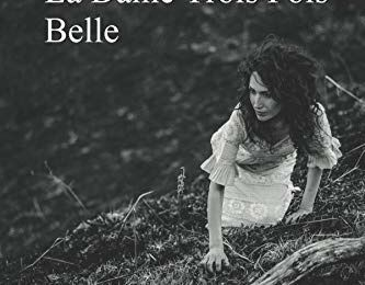 La Dame Trois Fois Belle de Marie Gutierrez