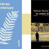 Valerio Varesi : Les ombres de Montelupo (Agullo Éditions, 2018) - Le blog de Claude LE NOCHER