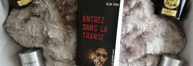 ENTREZ DANS LA TRANSE de Céline Spreux
