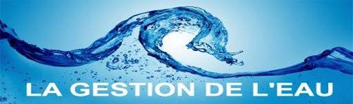 La gestion de l'eau : un enjeu fort pour nos communes