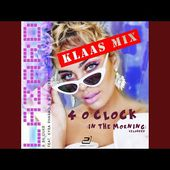 4 o'Clock (In the Morning) (Reloaded) (Klaas Extended Mix)