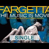 Fargetta - The Music Is Movin'(BK Duke & Bootmasters Remix)