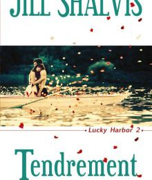 Lucky Harbor Tome 2 : Tendrement de Jill SHALVIS