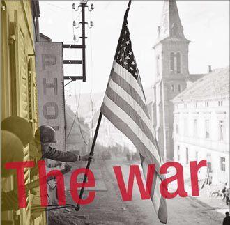 Document majeur : The War en mars et avril 2008 sur Arte.