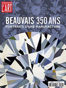 Beauvais, 350 ans d'une manufacture
