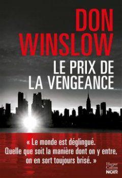 Le prix de la vengeance - Don Winslow