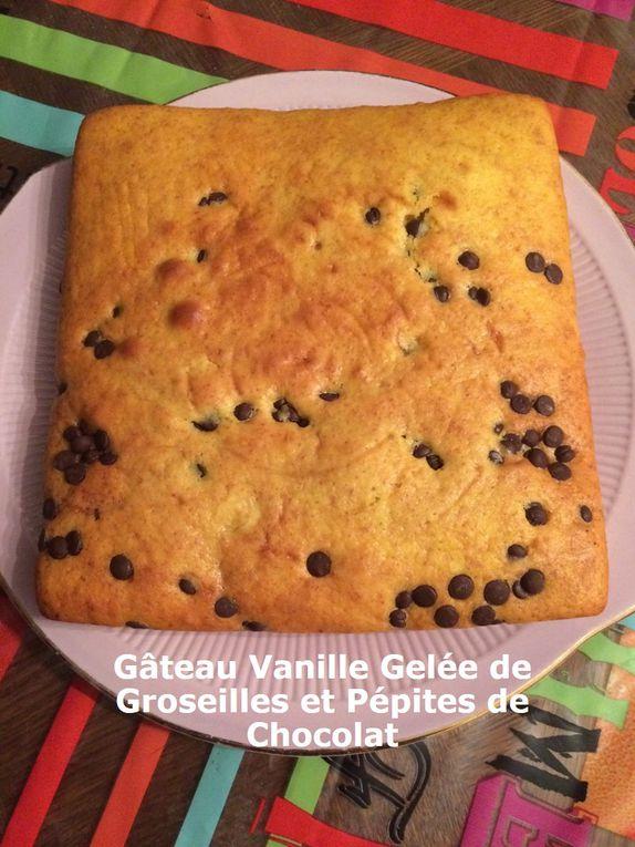 Gâteau Vanille Gelée de Groseilles et Pépites de Chocolat