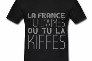 T shirt France tu l'aimes ou tu la kiffes HNR