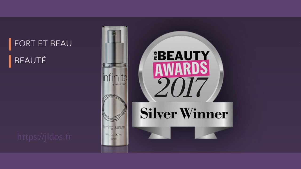 BEAUTY AWARD 2017 POUR L' INFINITE BY FOREVER™ FIRMING SERUM!
