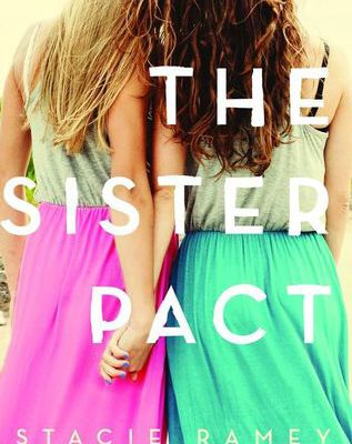 [[Young Adult Story]] ®‡ The Sister Pact by Stacie Ramey