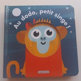 Au dodo, petit singe -  Editions Casterman - Livre animé !
