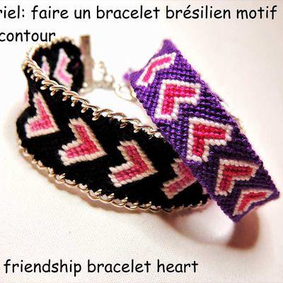 Tutoriel: faire un bracelet brésilien motif coeur avec contour