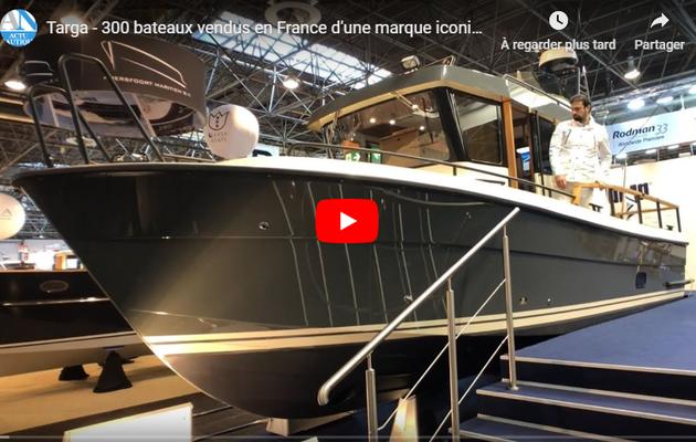 Targa – 300 bateaux déjà vendus en France