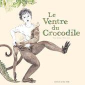 Le ventre du crocodile - On est bien chez laurette