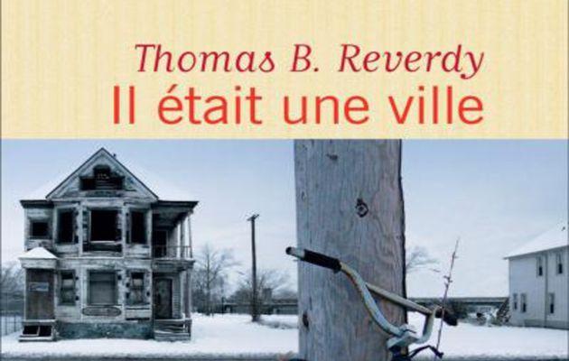 IL ETAIT UNE VILLE / LITTERATURE / THOMAS B. REVERDY