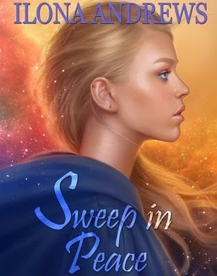 Read Free Book Sweep in Peace *⋮ Ilona Andrews