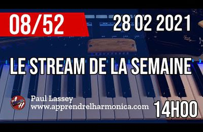 Le Stream de la semaine #08 - Harmonica A (en direct maintenant !!!!)