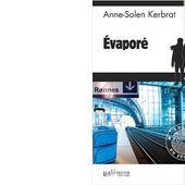 Anne-Solen KERBRAT : Evaporé. - Les Lectures de l'Oncle Paul
