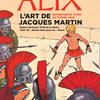 Exposition : Alix, le héros de Jacques Martin, se raconte à Versailles