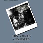 Histoires croisees: roman de moeurs