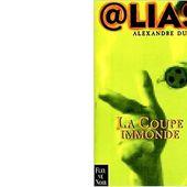 Alexandre DUMAL: La coupe immonde. - Les Lectures de l'Oncle Paul