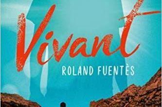 Vivant / Roland Fuentès