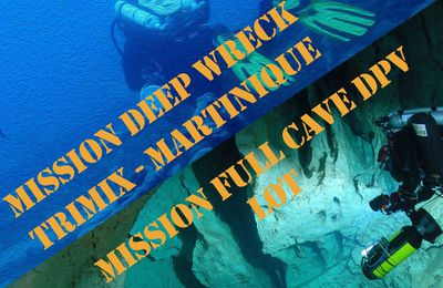 Défi perso : challenge plongée extrême ? Les challenges experts Aquadomia, des missions d'exception en plongée souterraine ou épave profonde ! !