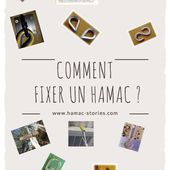 COMMENT FIXER SON HAMAC - HAMAC stories
