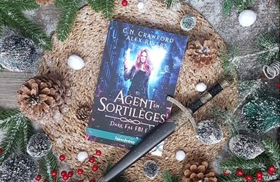 Dark Fae FBI, tome 1 : Agent en sortilèges - C. N. Crawford, Alex Rivers