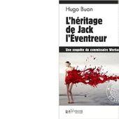 Hugo BUAN : L'héritage de Jack l'Eventreur. - Les Lectures de l'Oncle Paul