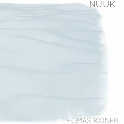 Thomas Köner - Nuuk