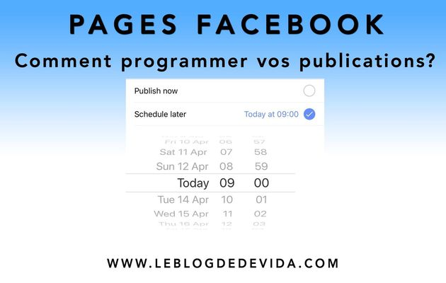 Pages Facebook : comment programmer vos publications ?