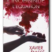 L'Inconnue de l'équation - Xavier Massé