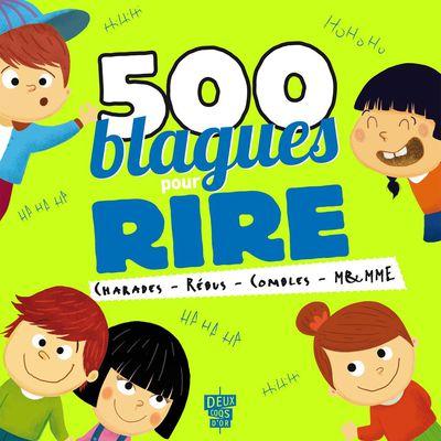 500 blagues pour rire - Volume 2