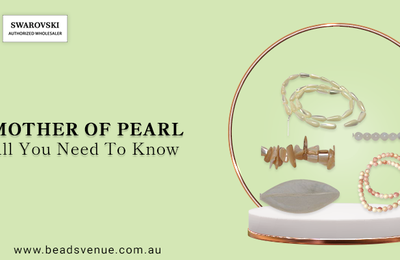 Mother of Pearl - All You Need to Know